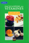 Encyclop�die des vitamines