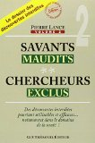 Savants maudits, chercheurs exclus - Tome 2