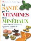 La santé par les vitamines et les minéraux