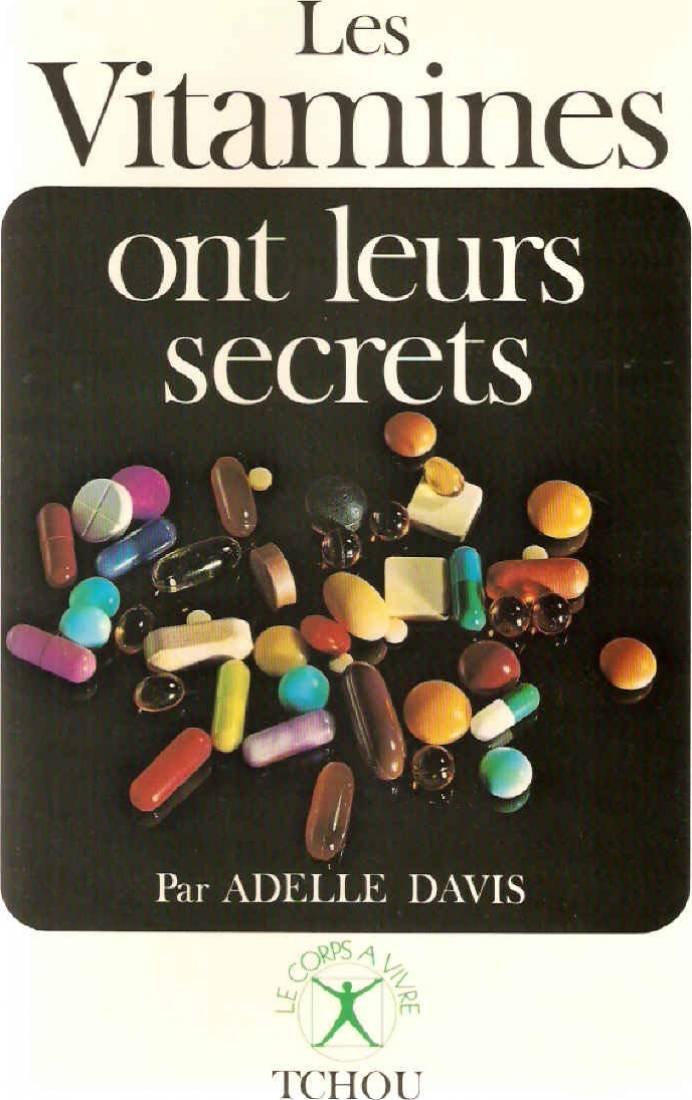 Les vitamines ont leurs secrets