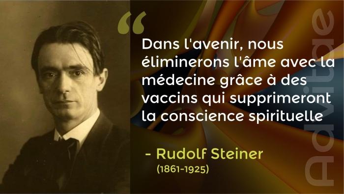 Rudolf Steiner: Dans l'avenir, nous éliminerons l'âme avec la médecine grâce à des vaccins qui supprimeront la conscience spirituelle